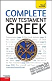 Betts, Gavin: Complete New Testament Greek: A Teach Yourself Guide (Teach Yourself Language)
