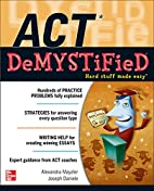 ACT DeMYSTiFieD by Alexandra Mayzler