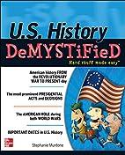 U.S. History DeMYSTiFieD by Stephanie…