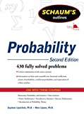 Lipschutz, Seymour: Schaum's Outline of Probability, Second Edition (Schaum's Outline Series)