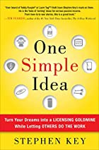 One Simple Idea: Turn Your Dreams into a…