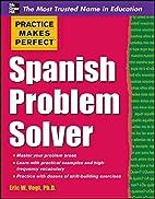 Practice Makes Perfect Spanish Problem…
