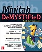 Minitab demystified by Andrew D. Sleeper