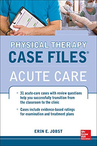 physical-therapy-case-files-acute-care