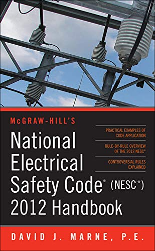 national-electrical-safety-code-nesc-2012-handbook-mcgraw-hills-national-electrical-safety-code-handbook