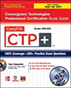 CompTIA CTP Convergence Technologies…