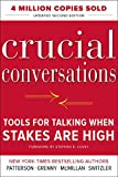Patterson, Carrie & Others: Crucial Conversations..tools for Talking When Stakes are High