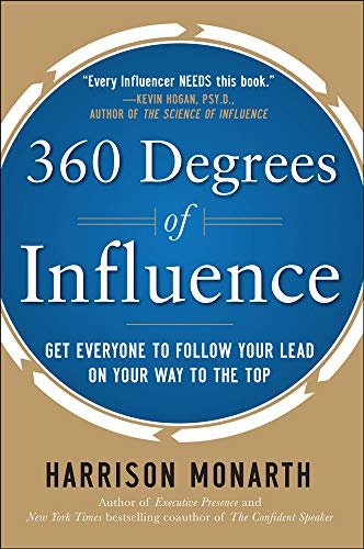 360-degrees-of-influence-get-everyone-to-follow-your-lead-on-your-way-to-the-top