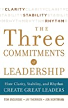 Three Commitments of Leadership: How…