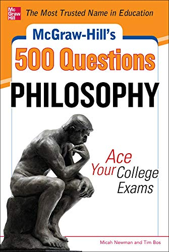 mcgraw-hills-500-philosophy-questions-ace-your-college-exams-mcgraw-hills-500-questions-series
