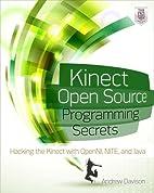 Kinect Open Source Programming Secrets:…