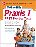 Rozakis, Laurie: McGraw-Hill's Praxis I PPST Practice Tests
