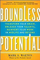 Boundless Potential: Transform Your Brain,…