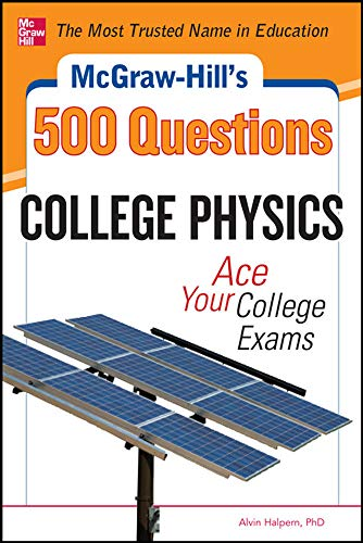 mcgraw-hills-500-college-physics-questions-ace-your-college-exams-mcgraw-hills-500-questions