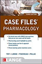 Case Files Pharmacology, Third Edition…