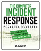 The Computer Incident Response Planning…