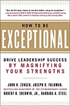 How to Be Exceptional: Drive Leadership…