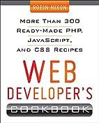 Web Developer's Cookbook by Robin Nixon