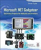 Microsoft .NET Gadgeteer : Electronics…