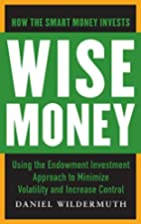Wise Money: Using the Endowment Investment…