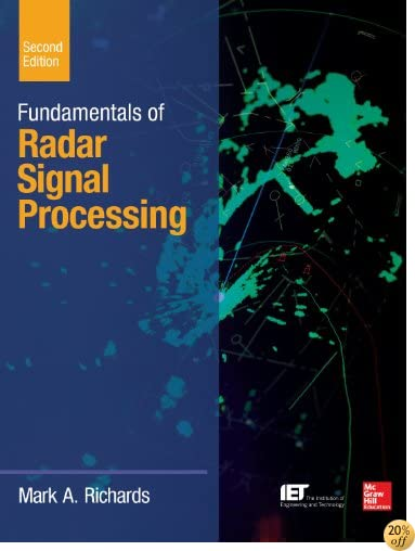 Fundamentals of Radar Signal Processing, Second Edition (McGraw-Hill Professional Engineering)
