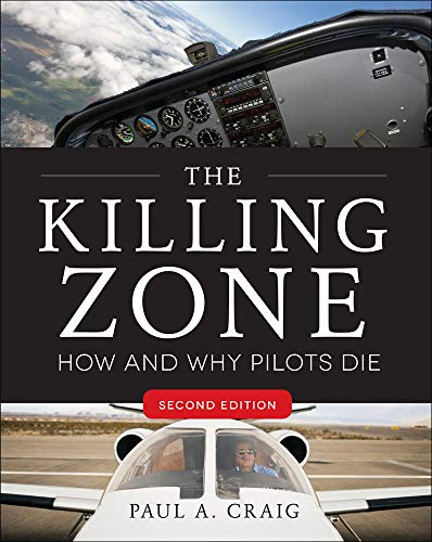 the-killing-zone-second-edition-how-why-pilots-die