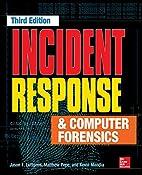 Incident Response & Computer Forensics,…