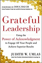 Grateful Leadership: Using the Power of…