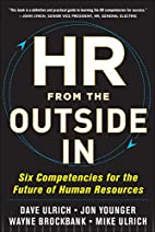 HR from the Outside In: Six Competencies for…