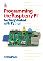 Programming the Raspberry Pi: Getting…