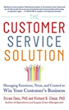The Customer Service Solution: Managing…