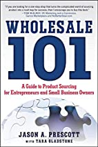 Wholesale 101: A Guide to Product Sourcing…