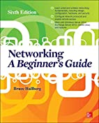 Networking: A Beginner's Guide, Sixth…