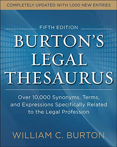 burtons-legal-thesaurus-5th-edition-over-10000-synonyms-terms-and-expressions-specifically-related-to-the-legal-profession