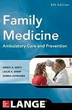 Family Medicine: Ambulatory Care and…