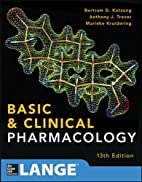 Basic and Clinical Pharmacology 13 E by…