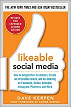 Likeable Social Media, Revised and Expanded:…
