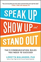 Speak Up, Show Up, and Stand Out: The 9…