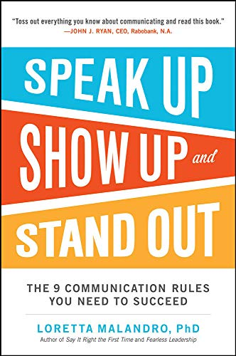 speak-up-show-up-and-stand-out-the-9-communication-rules-you-need-to-succeed