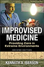 Improvised Medicine: Providing Care in…