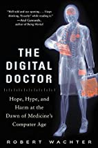 The Digital Doctor: Hope, Hype, and Harm at…