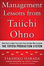 Management Lessons from Taiichi Ohno: What…