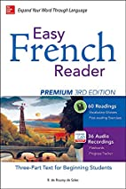 Easy French Reader Premium, Third Edition: A…