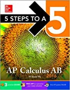 5 Steps to a 5 AP Calculus AB 2016 (5 Steps…