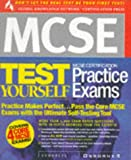Syngress Incorporated: MCSE Certification Test Yourself Practice Exams