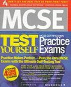 McSe Certification Test Yourself Practice…