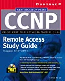 Syngress Media: CCNP(TM) Remote Access Study Guide (Exam 640-505)