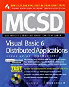MCSD Visual Basic 6 Distributed Applications…