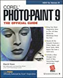 Huss, David: Corel Photopaint 9: The Official Guide