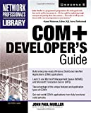 Mueller, John: COM+ Developer's Guide (Book CD-ROM package)